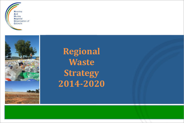 RAMROC Regional Waste Strategy 2014-2020 for Murray Region and Riverina West