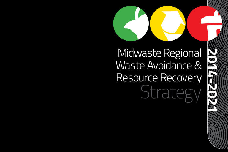 Midwaste Regional Waste Avoidance and Resource Recovery Strategy 2014-2021